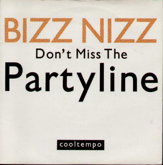 Bizz Nizz - Don't Miss The Partyline